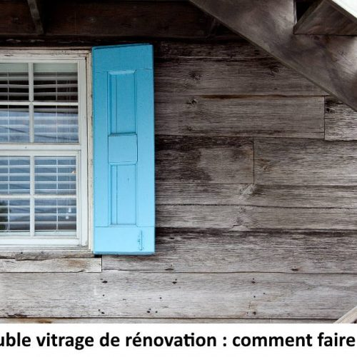 double vitrage de renovation