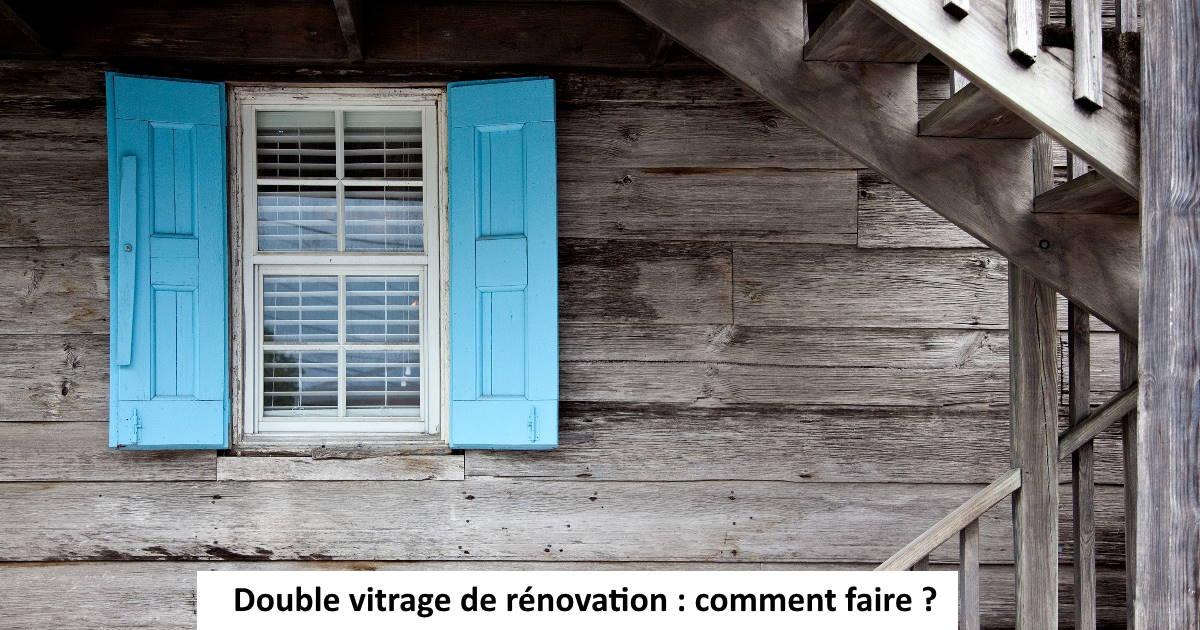 double vitrage de renovation
